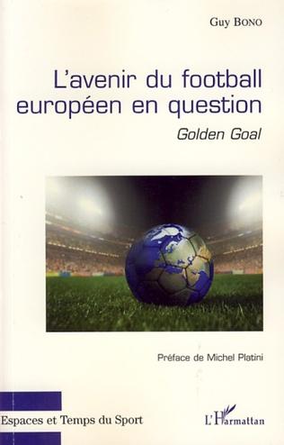 Couverture L'avenir du football européen en question