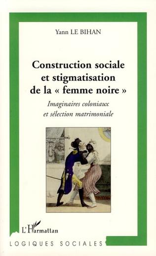 Couverture Construction sociale et stigmatisation de la