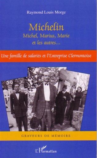Couverture Michelin Michel, Marius, Marie et les autres...