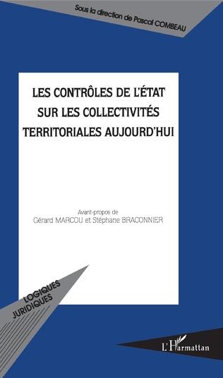 Couverture Les contrôles de l'Etat sur les collectivités territoriales aujourd'hui