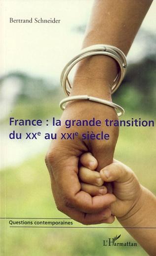 Couverture France : la grande transition du XXe au XXIe siècle