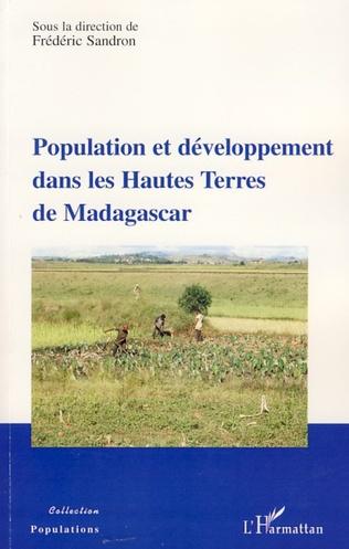 Couverture Population et développement dans les Hautes Terres de Madagascar