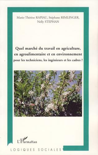 Couverture Quel marché du travail en agriculture, en agroalimentaire et en environnement ?