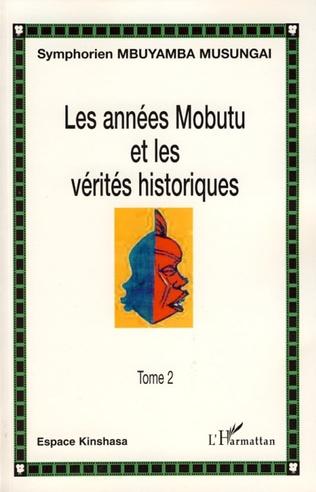 Couverture Les années Mobutu et les vérités historiques