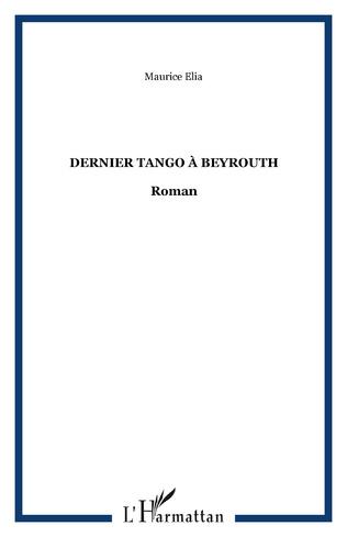 Couverture Dernier tango à Beyrouth
