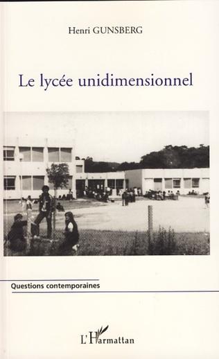 Couverture Le lycée unidimensionnel