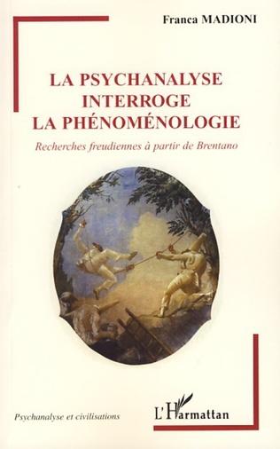 Couverture La psychanalyse interroge la phénoménologie