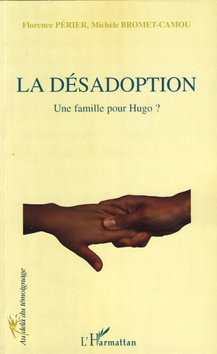 Couverture La désadoption