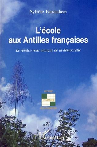 Couverture L'école aux Antilles françaises