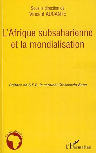 Couverture L'Afrique subsaharienne et la mondialisation