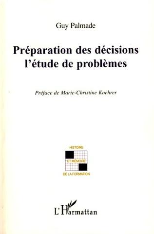 Couverture Préparation des décisions l'étude de problèmes