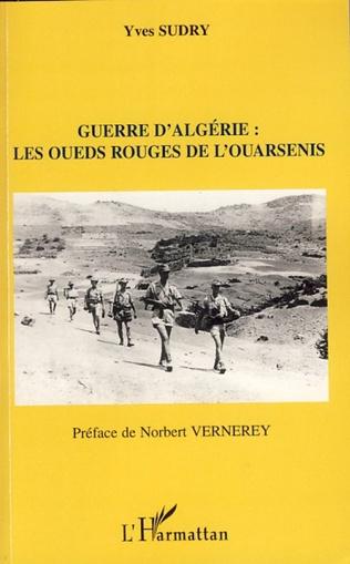 Couverture Guerre d'Algérie : les oueds rouges de l'ouarsenis