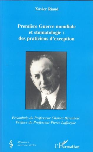 Couverture Première Guerre mondiale et stomatologie : des praticiens d'