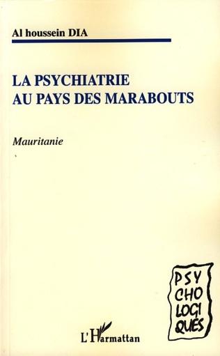 Couverture Psychiatrie au pays des marabouts