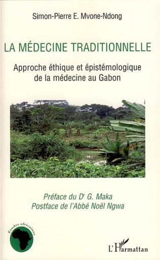 Couverture La médecine traditionnelle