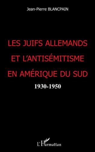 Couverture Les juifs allemands et l'antisémitisme en Amérique du Nord