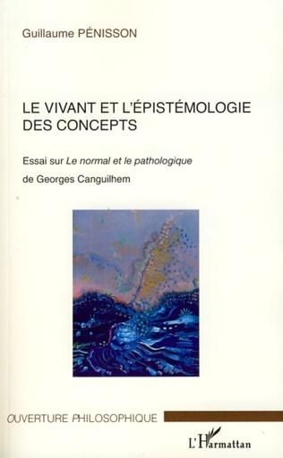 Couverture Le vivant et l'épistémologie des concepts