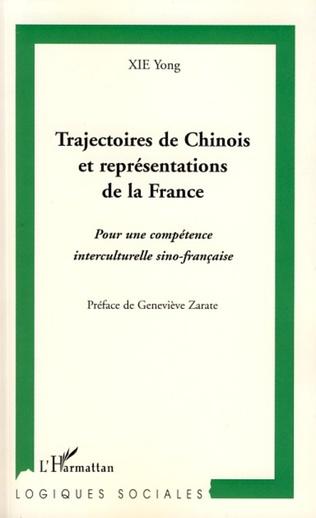 Couverture Trajectoires de Chinois et représentations de la France