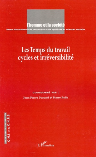Couverture Les temps du travail cycles et irréversibilité