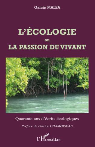 Couverture L'écologie ou La passion du vivant