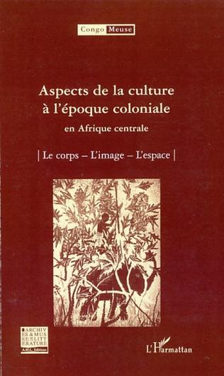 Couverture Aspects de la culture à l'époque coloniale en Afrique centrale