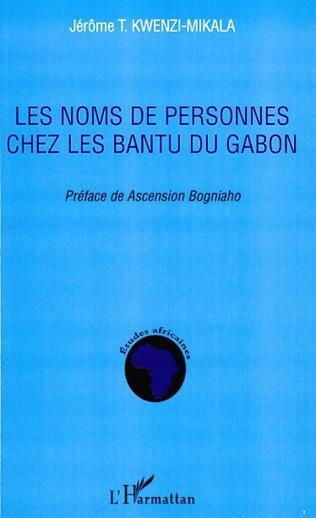 Couverture Les noms de personnes chez les Bantu du Gabon