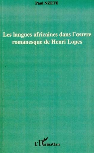 Couverture Les langues africaines dans l'oeuvre romanesque de Henri Lopes
