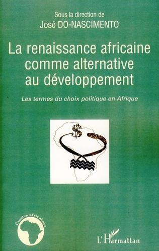 Couverture La renaissance africaine comme alternative au développement