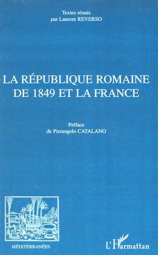 Couverture La République romaine de 1849 et la France