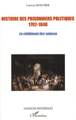 Couverture Histoire des prisonniers politiques (1792-1848)