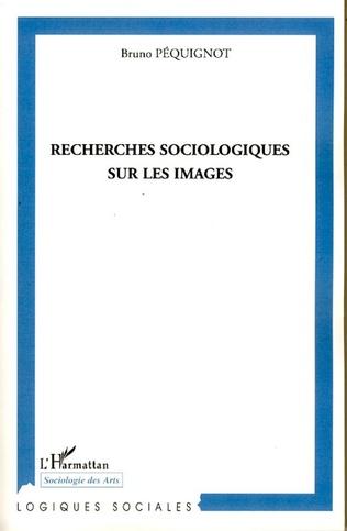 Couverture Recherches sociologiques sur les images