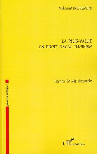 Couverture La plus-value en droit fiscal tunisien