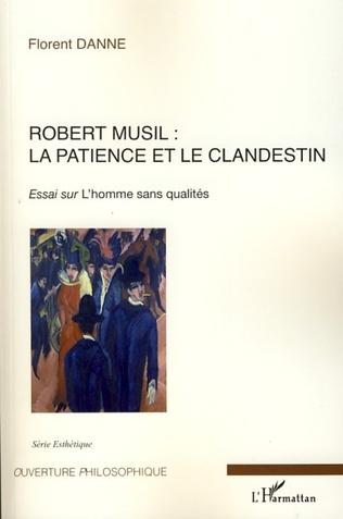 Couverture Robert Musil : la patience et le clandestin