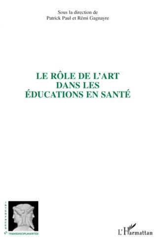 Couverture Le rôle de l'art dans les éducations en santé