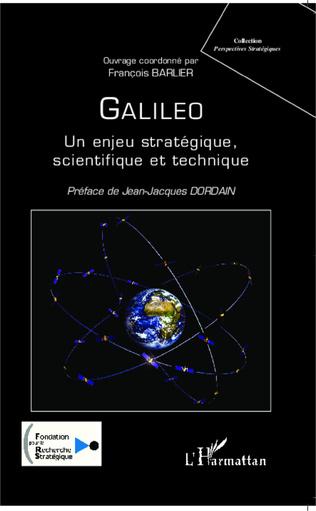 Couverture Galileo, un enjeu stratégique, scientifique et technique