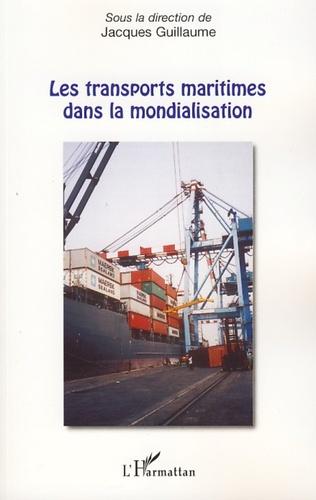 Couverture Les transports maritimes dans la mondialisation