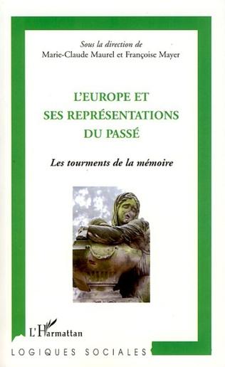 Couverture L'Europe et ses représentations du passé