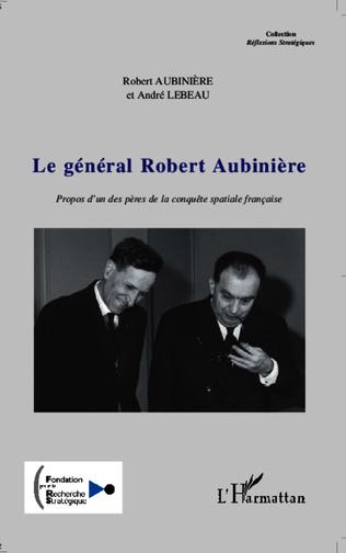 Couverture Le général Robert Aubinière