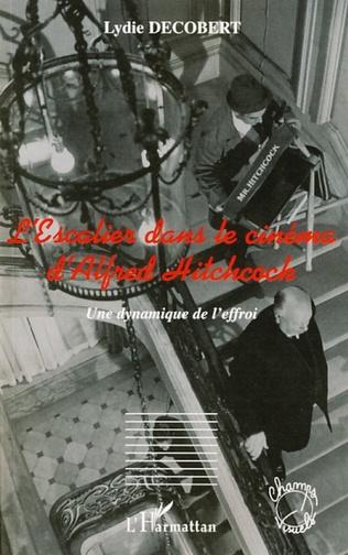 Couverture L'Escalier dans le cinéma d'Alfred Hitchcock
