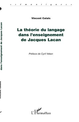 Couverture La théorie du langage dans l'enseignement de Jacques Lacan