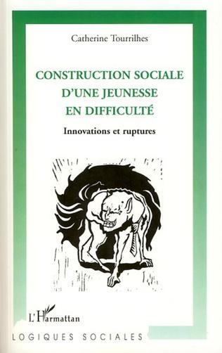 Couverture Construction sociale d'une jeunesse en difficulté