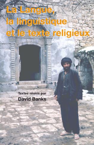 Couverture La langue, la linguistique et le texte religieux