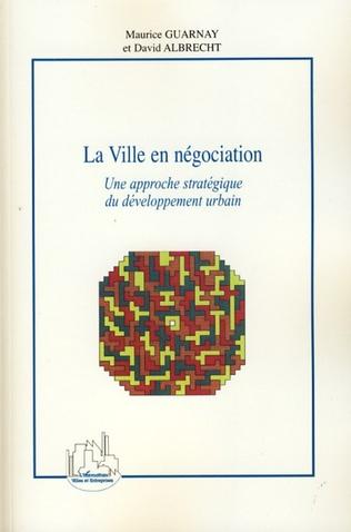 Couverture La Ville en négociation