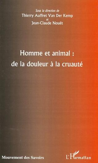 Couverture Homme et animal : de la douleur à la cruauté
