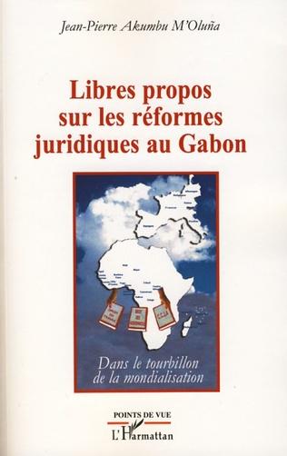 Couverture Libres propos sur les réformes juridiques au Gabon