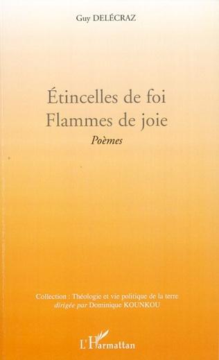 Couverture Etincelles de foi. Flammes de joie