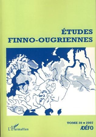 Couverture Etudes Finno-ougriennes n° 39
