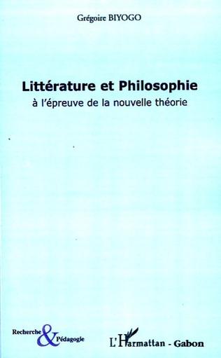 Couverture Littérature et philosophie à l'épreuve de la nouvelle théorie