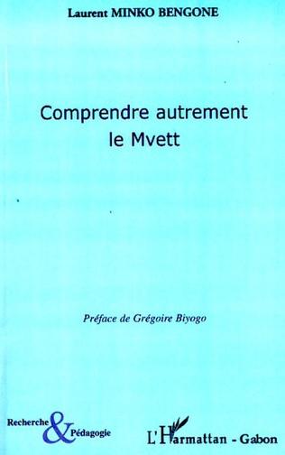 Couverture Comprendre autrement le Mvett