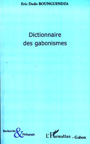 Couverture Dictionnaire des gabonismes